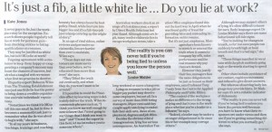 Is it ok to lie at work? The Training Establishment Rebecca Wiles 1300755724 The Age