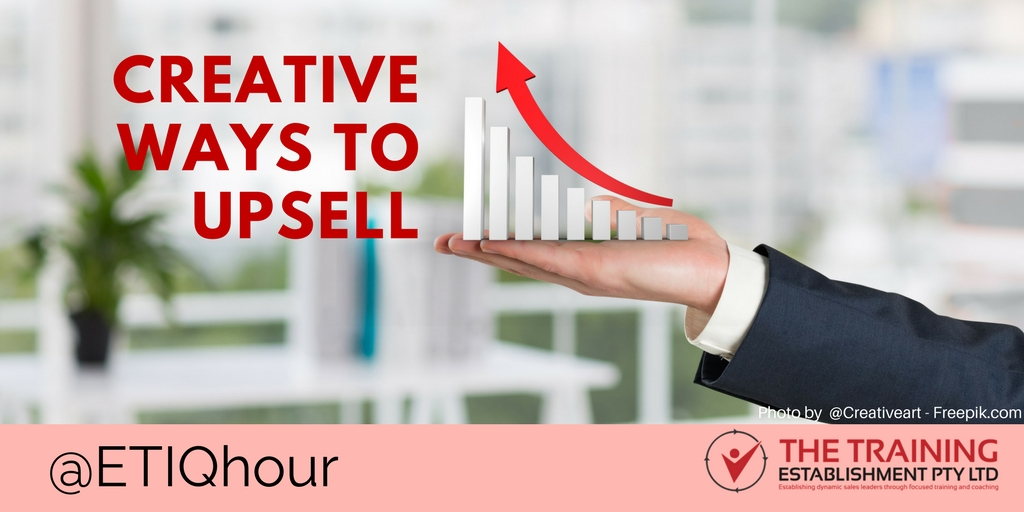 @ETIQhour Topic – Discover creative ways to upsell