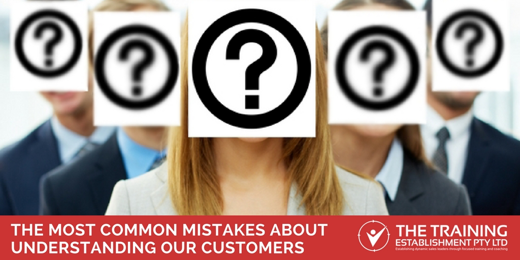 The most common mistakes about understanding your customers