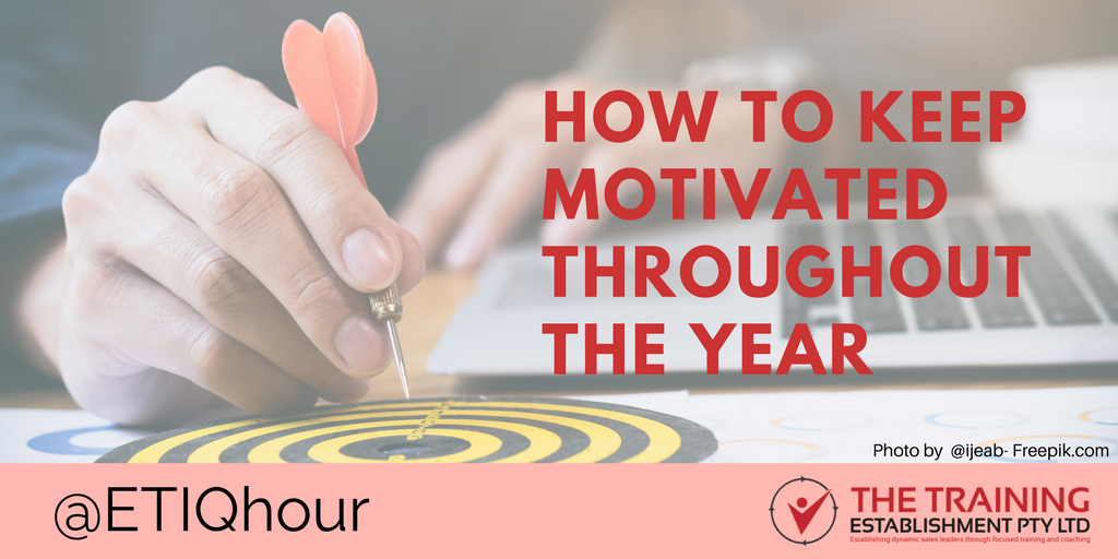 @ETIQhour Topic – How to keep motivated throughout the year