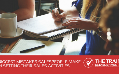 The biggest mistakes salespeople make when setting their sales activities