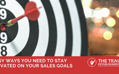6 easy ways you need to stay motivated on your sales goals